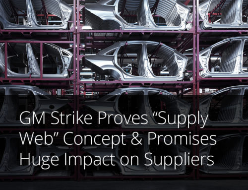 "GM Strike Proves ""Supply Web"" Concept and Promises Huge Impact on Suppliers"